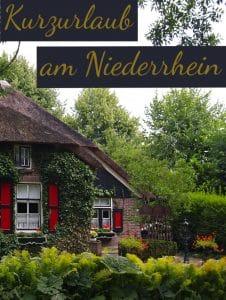 Kurzurlaub am Niederrhein